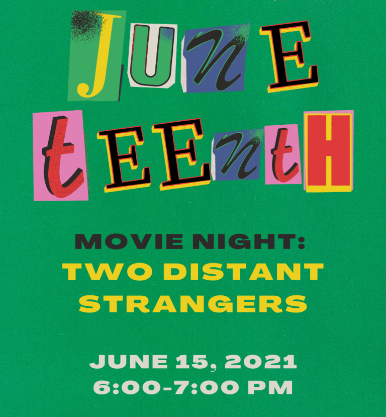 Juneteenth Move Night: Two Distant Strangers